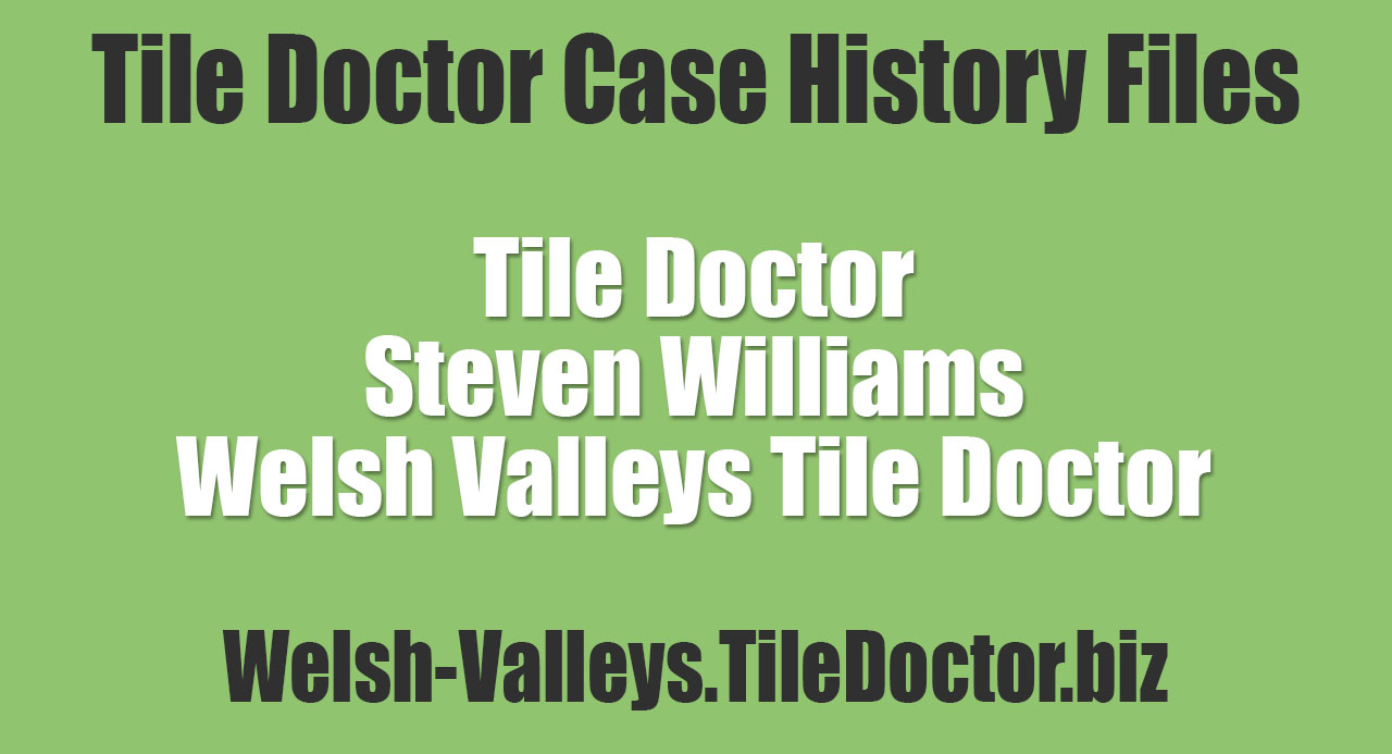 Steven-Williams-Welsh-Valleys-Tile-Doctor